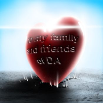 To my Family and friends of DA - Valentines Day by Unreal-Forever