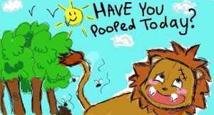 Have You Pooped Today... by ChocolateChaos