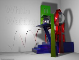 While Waiting by Graphica