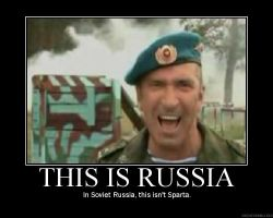 THIS IS RUSSIA by DeMotivationalMuch