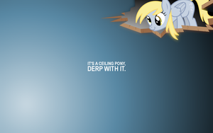 It's a ceiling pony, derp with it. by vomaufgang