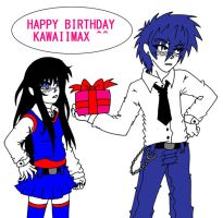 happy birthday kawaiimax X3 by manga-kachazchan