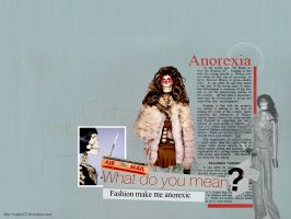 Fashion Make Me Anorexic by Sophies27