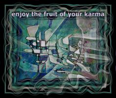 enjoy the fruit of your karma, green blue by santosam81