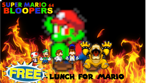 Super Mario 64 Bloopers: Free lunch for mario by supermariofan54321