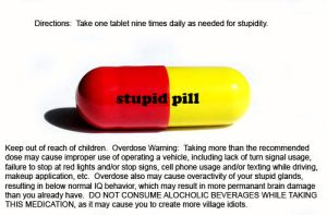 The Stupid Pill by laceface1011