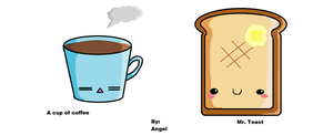 A cup of coffee and Mr Toast by Hot-Angel-Kiss