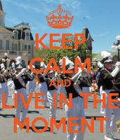 Keep-calm-and-live-in-the-moment by teamfreewillangel