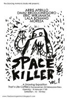 Space Killer vol.1 exposition by sampratot