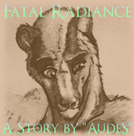 Fatal Radiance-Chapter 1 by AudeS