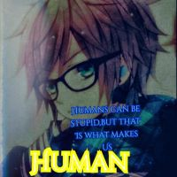 We humans are stupid by Joelovesfanfic