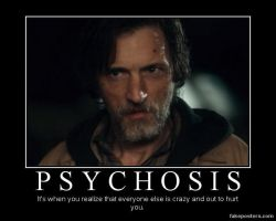 Psychosis Demotivational Poster by theLastWanderer
