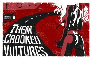 Them Crooked Vultures Poster by filthymcfatten