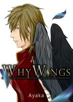 WhyWings : Cover by Kira-Ayaka