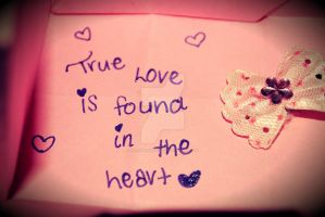 True Love is found in the heart by HeartANGELfied