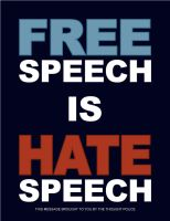 free speech is hate speech by Satansgoalie