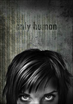 only human by sensualDeath