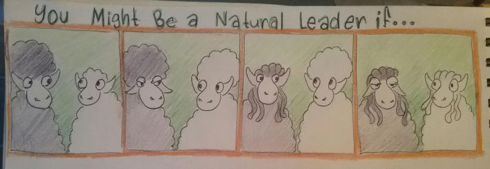 You might be a leader if... by VibrantVoyager