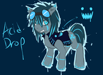 New Pony Oc  Acid Drop By 6milliondeaths-d4ygr by Pegasister275