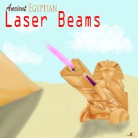 Ancient. Egyptian. Laser. Beams. by PhoxyBoxes