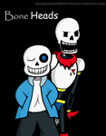 Bone heads by DespisedAndBeloved