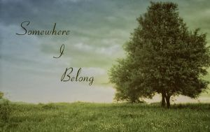 Somewhere I Belong by Eka-Ekatherine