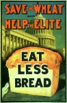 Help the Elite and Eat Less Bread by poasterchild