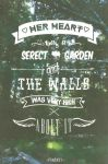 Her heart was a serect garden and the walls was... by PonBaby