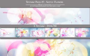 Texture Pack #3 - Softly Flowers by dreamswoman