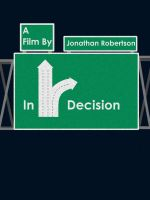 In Decision poster by armyofdeathchickens