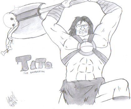 TITO THE BARBARIAN by butt-dumpling