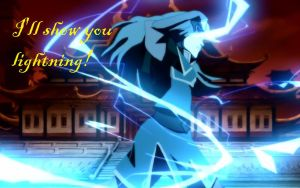 Azula's Famous Saying by Jesusfreak-kk