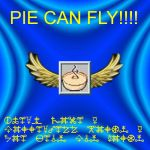 Pie Can Fly by Osmostrix