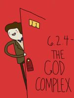 6.2: The God Complex by EGLemming