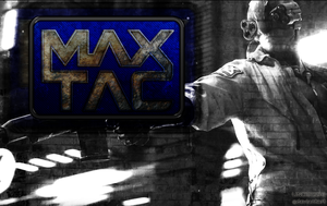 MAX TAC Wallpaper by lincer556