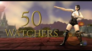 50 WATCHER GIVE AWAY! by Rivaleth