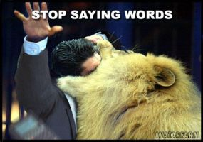 Stop Saying Words by Rthecreator