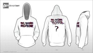 NO MORE HONOR , Hoodie by 3DaI-KaRSo3