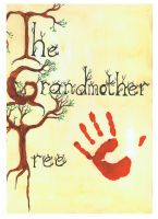 The Grandmother Tree Cover by Shockerloba