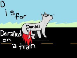 D is for Daniel Derailed on a train... by Avenger-Wildclaw