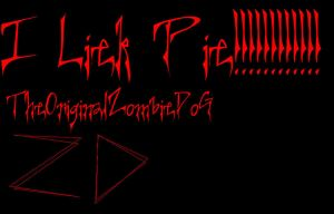ZD Lieks Pie by TheOriginalZombieDoG
