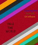 Rule The World- Biggest concept of GK Softwares by GKNEXT