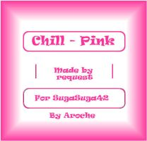 Chill - Pink by aroche