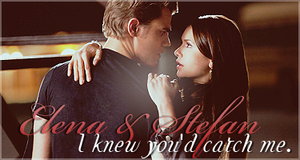 Elena and Stefan - I knew you'd catch me by franzi303
