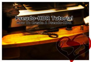 How To Create A Pseudo-HDR by darkaion