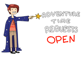 Adventure Time Requests CLOSED by unabridgednovels