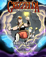 Grizzelda and The Mines of Sorrow by ShadeySix