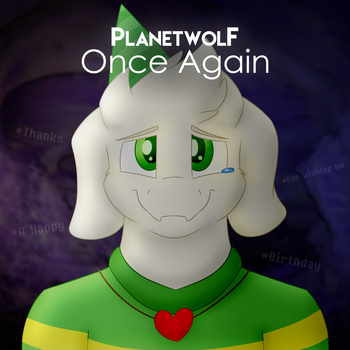 PlanetWolf - Once Again (Undertale REMIX) by TheRoflCoptR