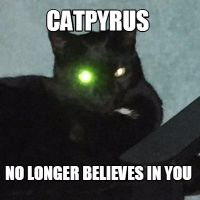Catpyrus No Longer Believes In You by AthenatheWitch