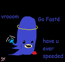 Have you ever speeded by PrincessDankWeed
